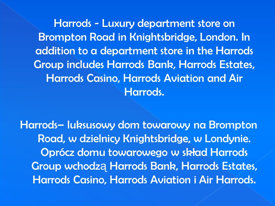 Harrods - Luxury department store on Brompton Road in Knightsbridge, London.