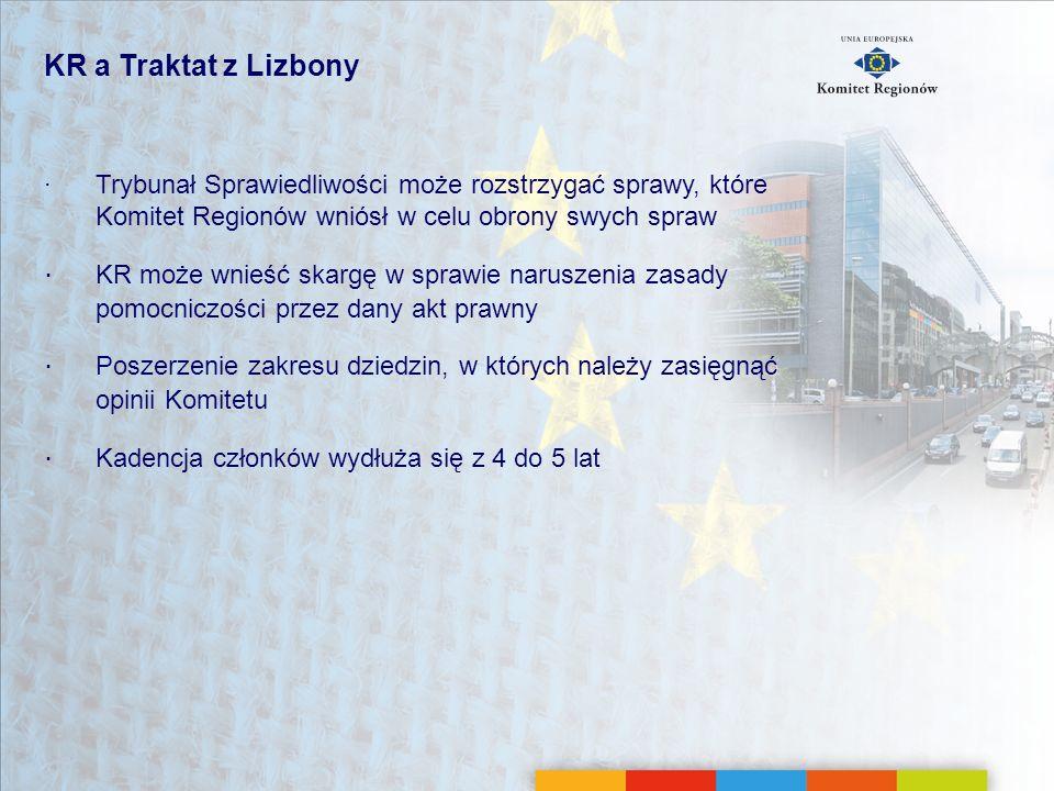 KR a Traktat z Lizbony ∙ Trybunał Sprawiedliwości może rozstrzygać sprawy, które Komitet Regionów wniósł w celu obrony swych spraw.