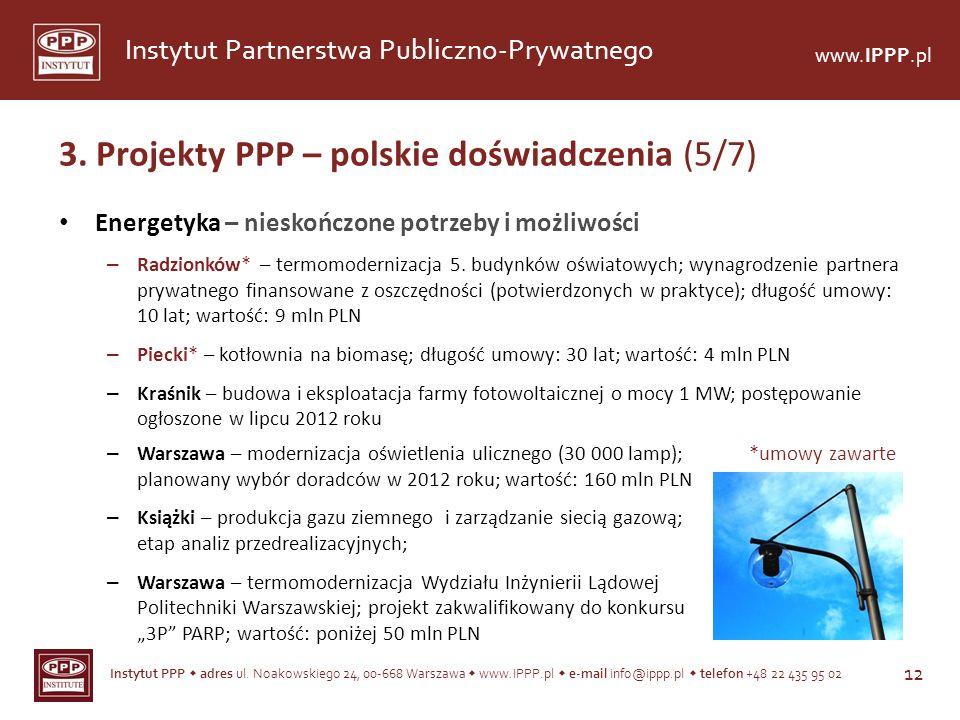 3. Projekty PPP – polskie doświadczenia (5/7)