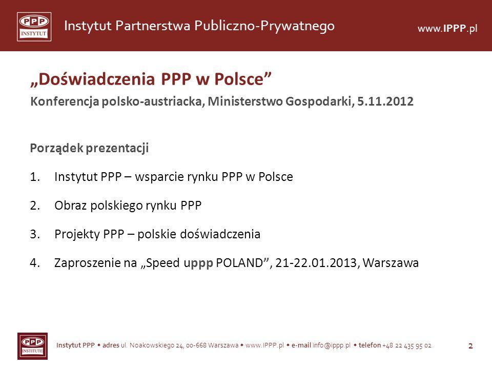 """""""Doświadczenia PPP w Polsce"""