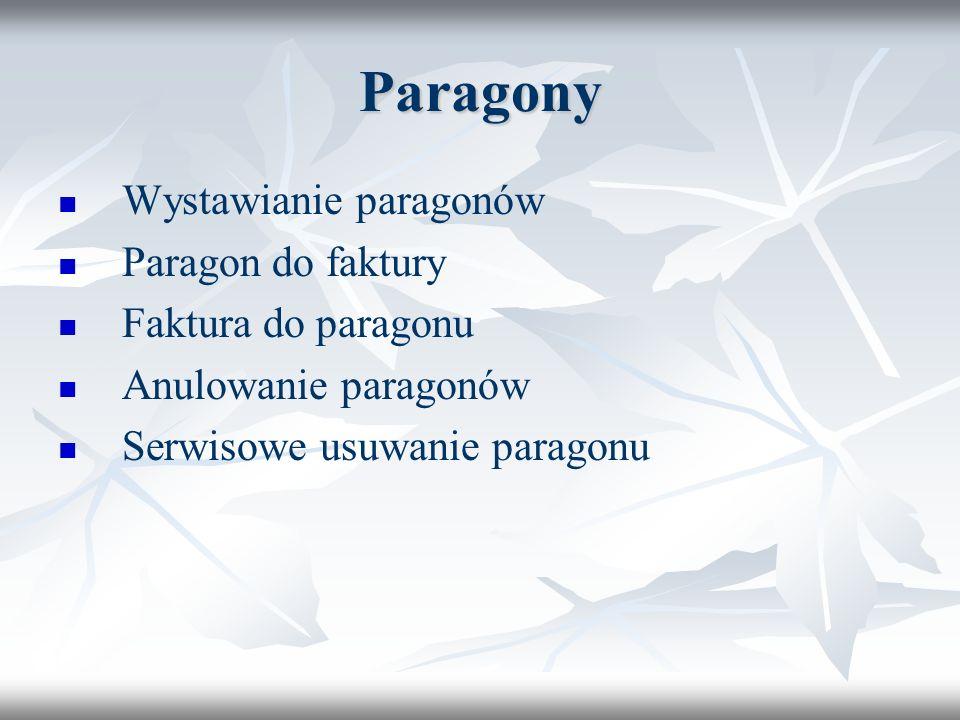 Paragony Wystawianie paragonów Paragon do faktury Faktura do paragonu