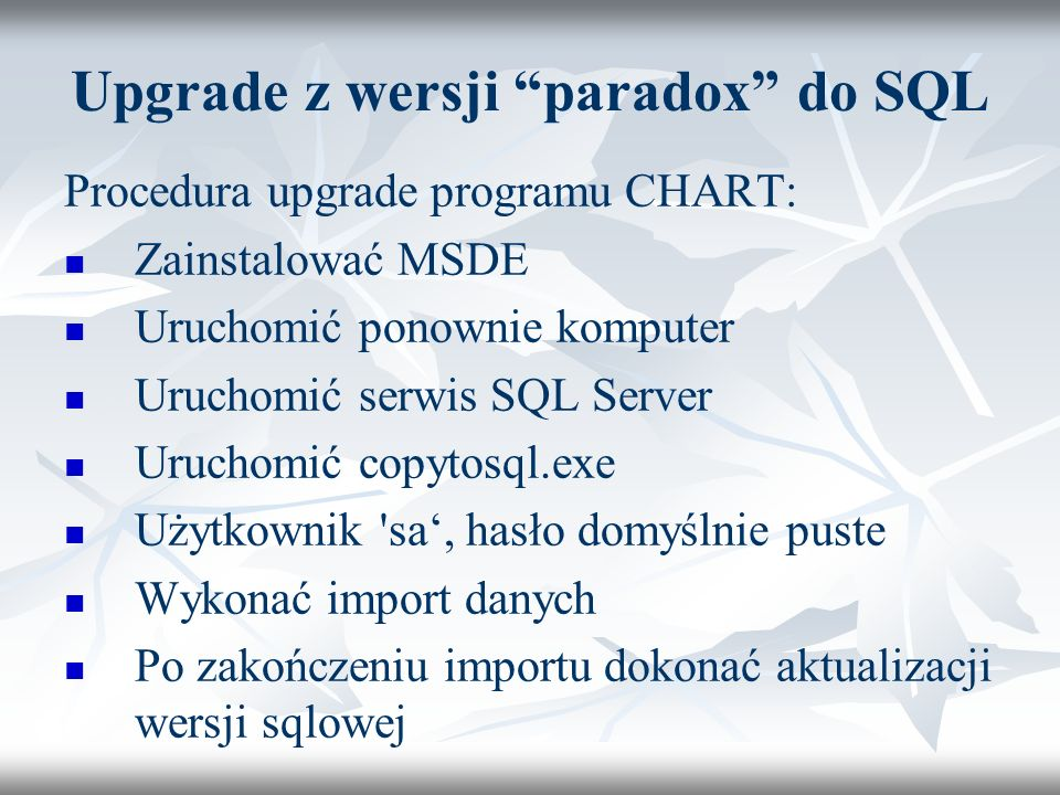 Upgrade z wersji paradox do SQL