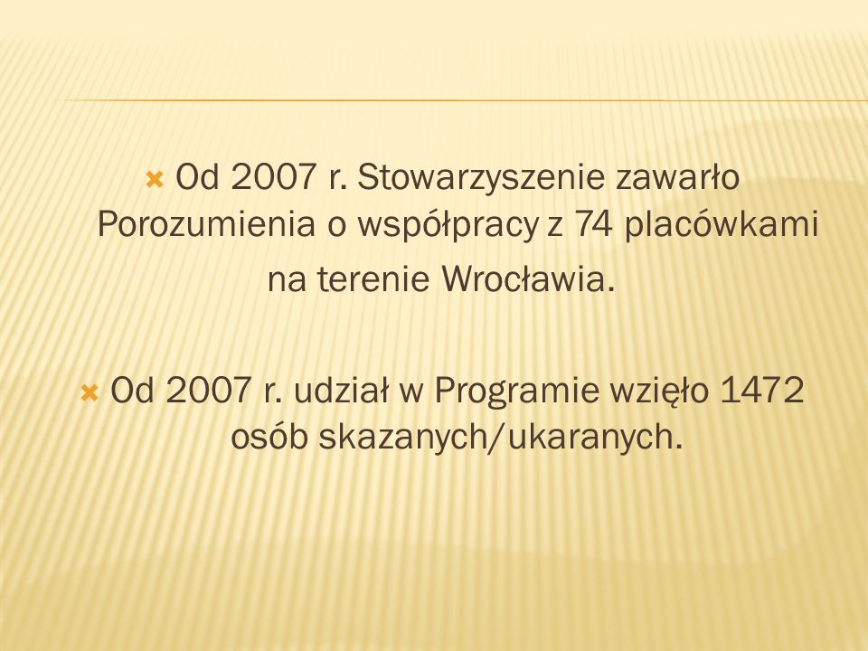 Od 2007 r. udział w Programie wzięło 1472 osób skazanych/ukaranych.