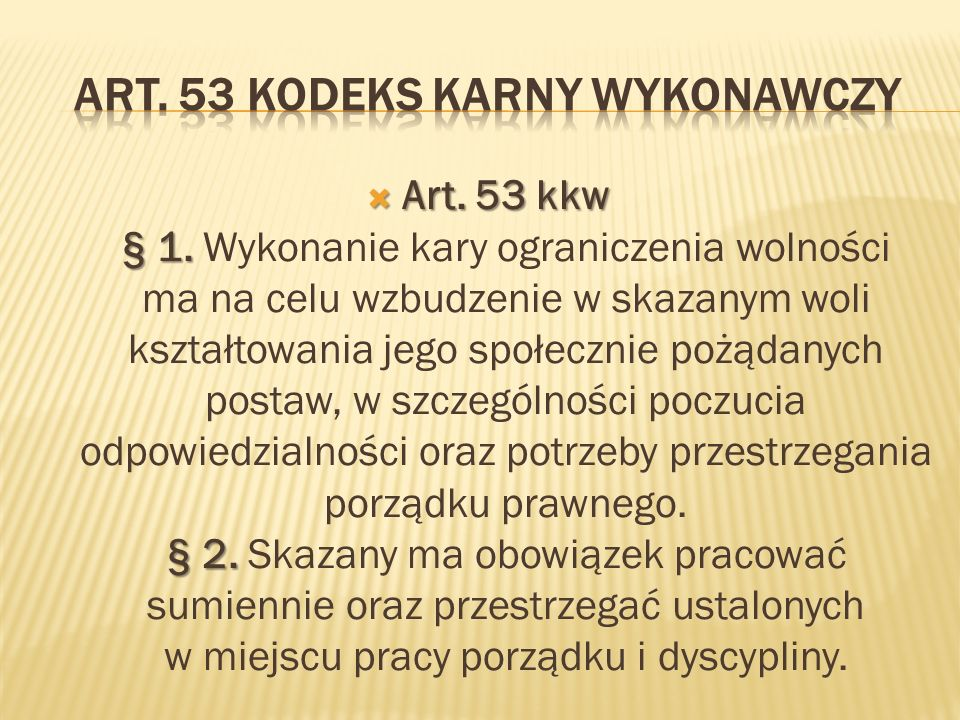 Art. 53 kodeks karny wykonawczy