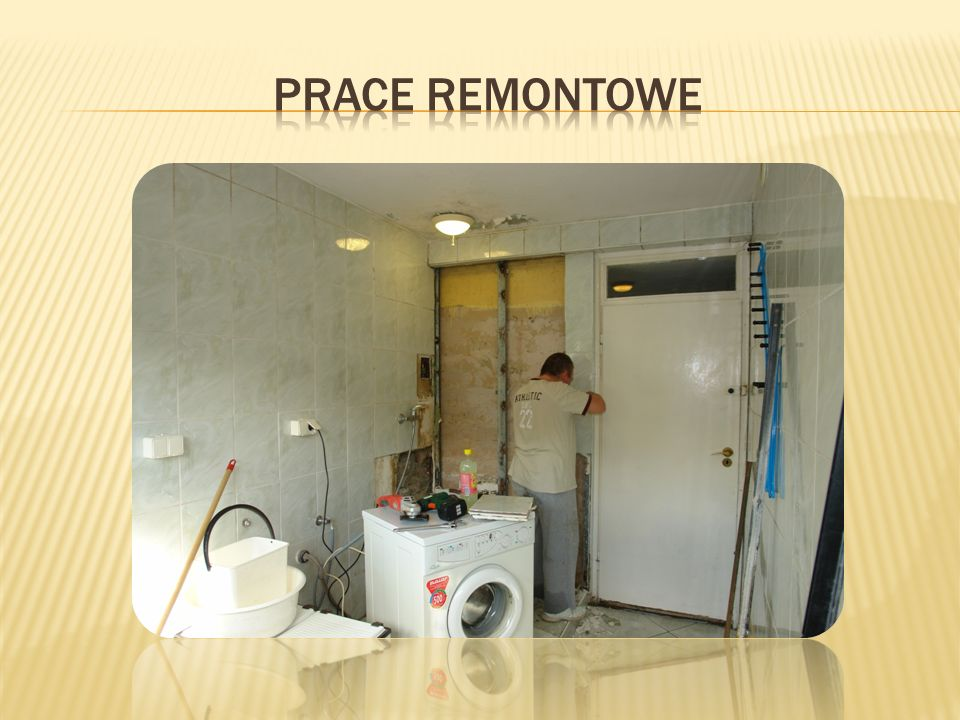Prace remontowe