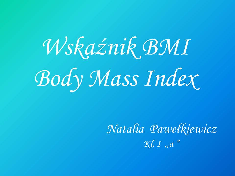 Wskaźnik BMI Body Mass Index