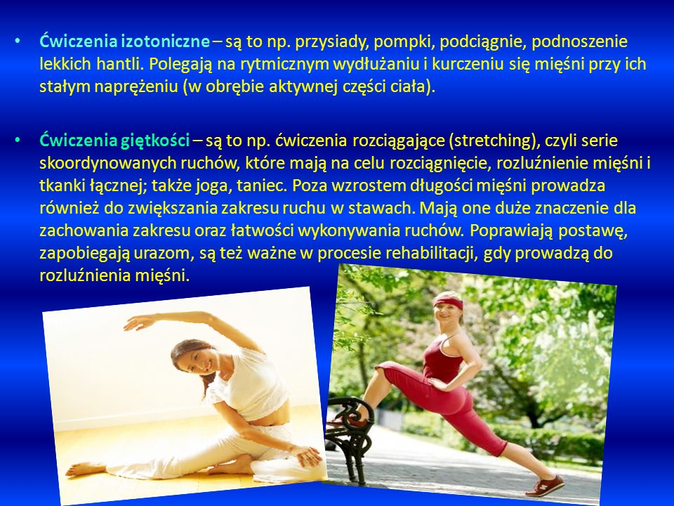 Ćwiczenia izotoniczne – są to np