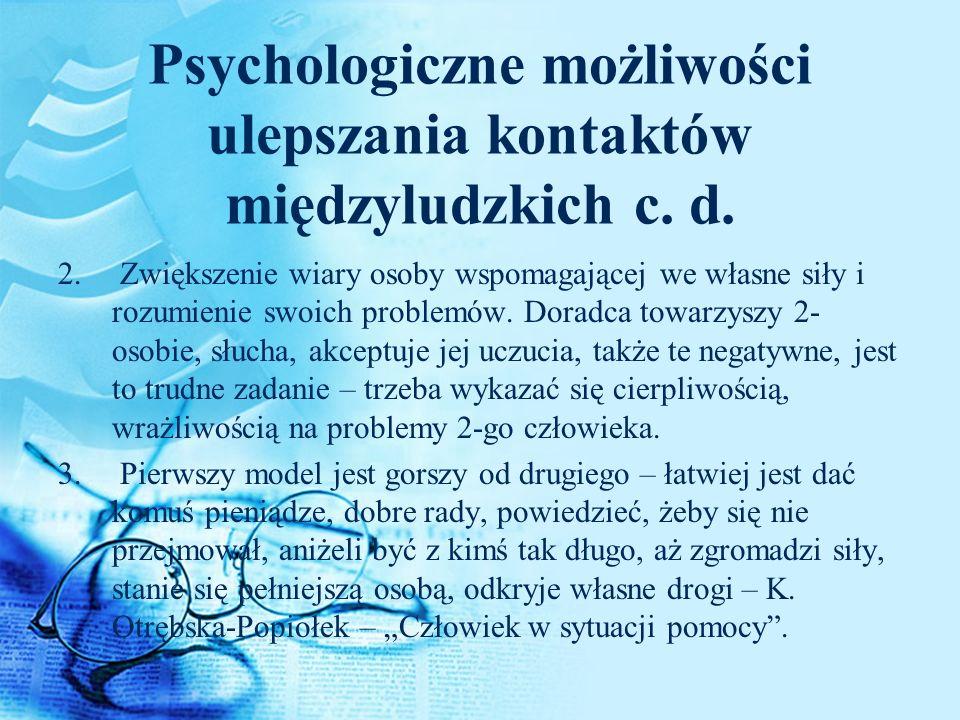 Psychologiczne możliwości ulepszania kontaktów międzyludzkich c. d.