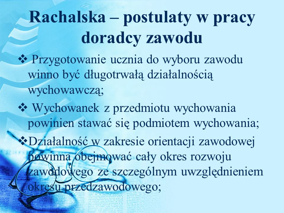 Rachalska – postulaty w pracy doradcy zawodu