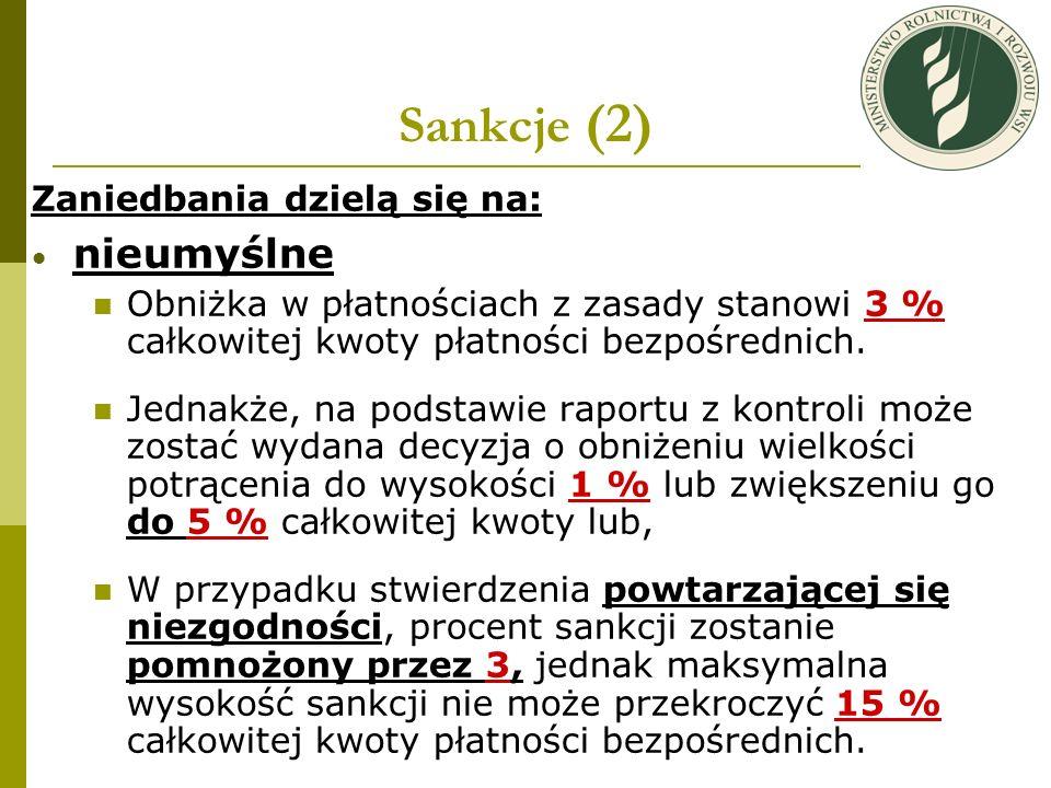 Sankcje (2) nieumyślne Zaniedbania dzielą się na: