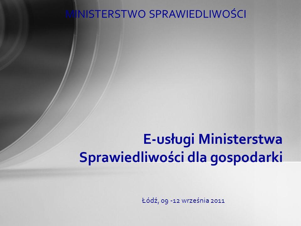 E-usługi Ministerstwa Sprawiedliwości dla gospodarki