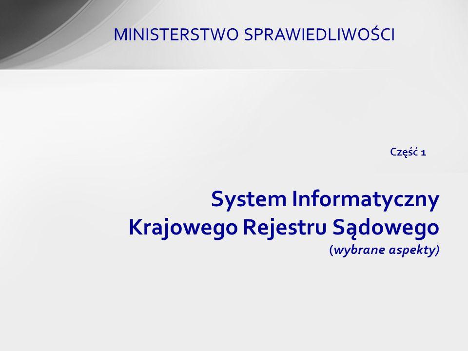 System Informatyczny Krajowego Rejestru Sądowego (wybrane aspekty)