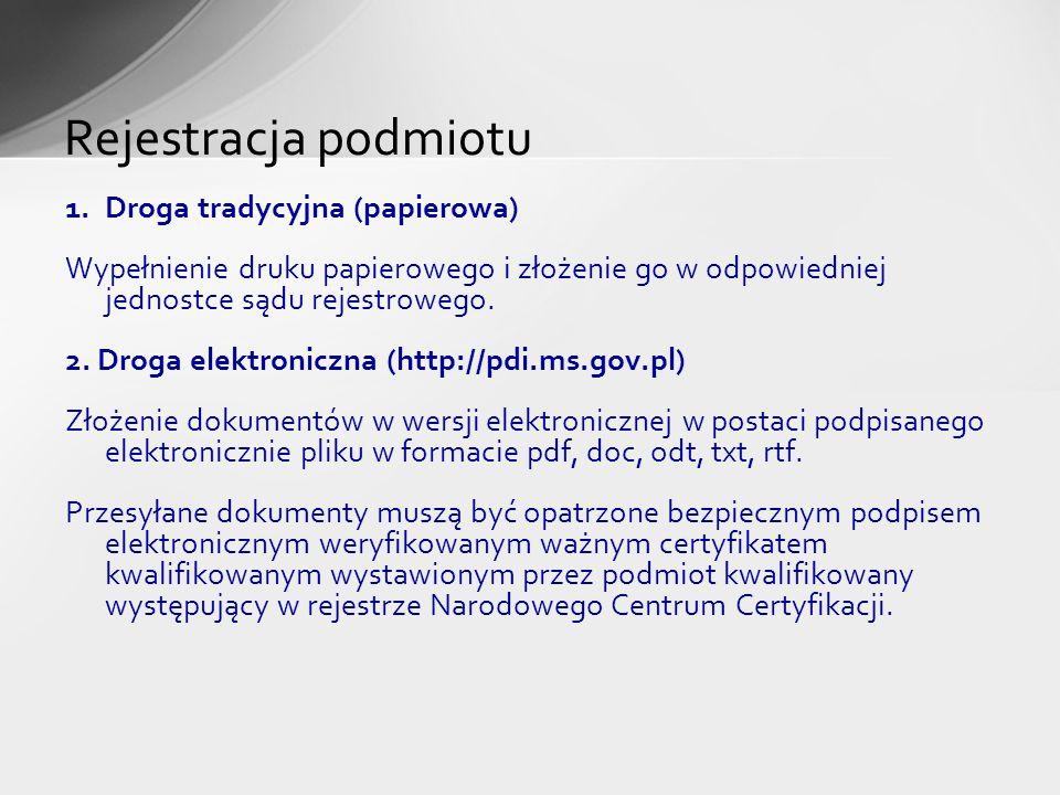Rejestracja podmiotu Droga tradycyjna (papierowa)