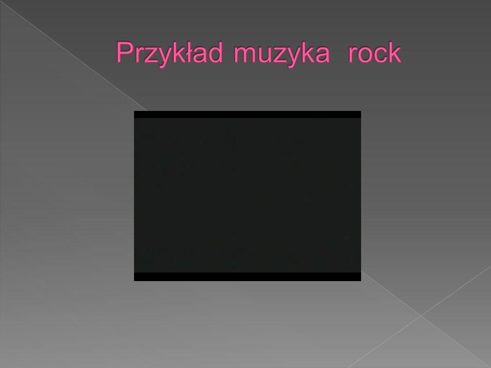 Przykład muzyka rock