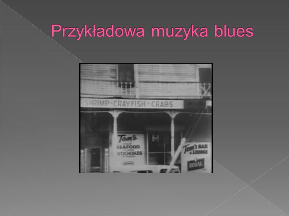 Przykładowa muzyka blues