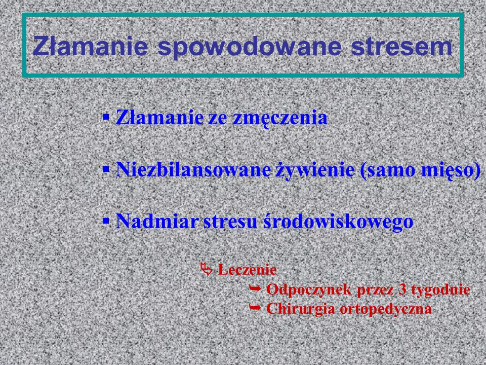 Złamanie spowodowane stresem