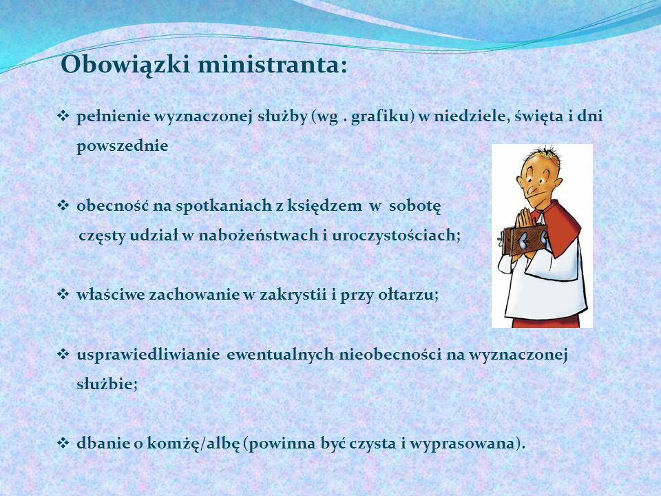 Obowiązki ministranta: