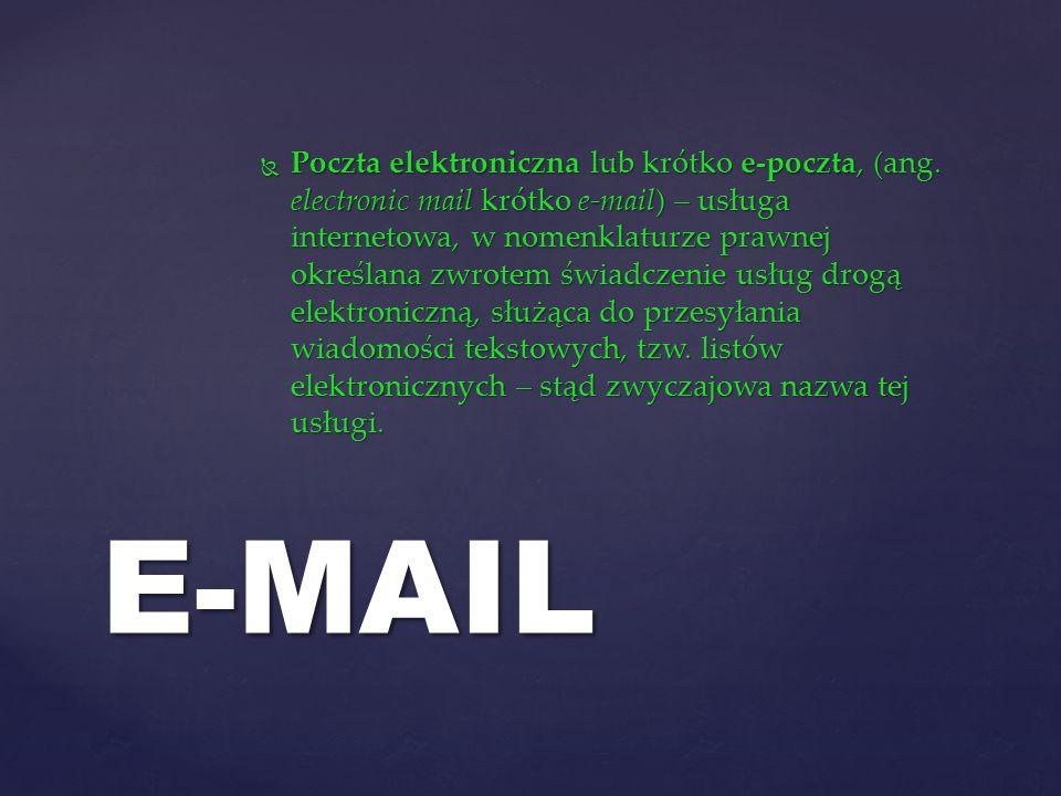 Poczta elektroniczna lub krótko e-poczta, (ang