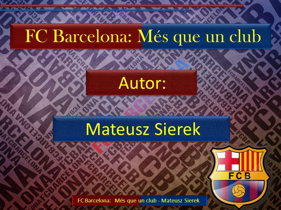 FC Barcelona: Més que un club