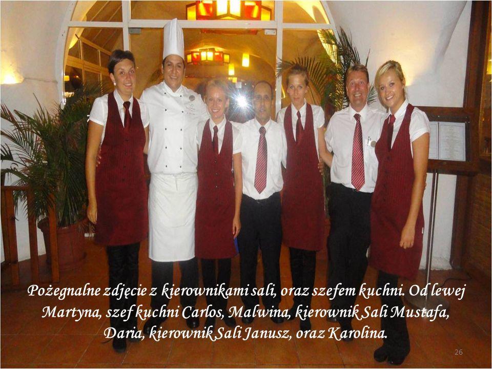 Pożegnalne zdjęcie z kierownikami sali, oraz szefem kuchni
