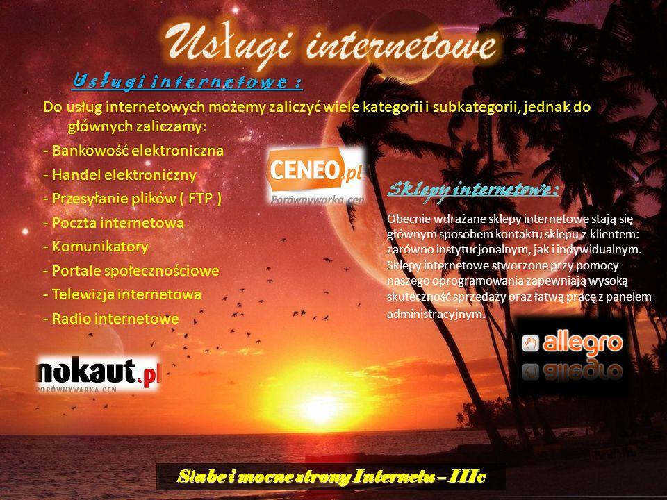 Słabe i mocne strony Internetu – IIIc
