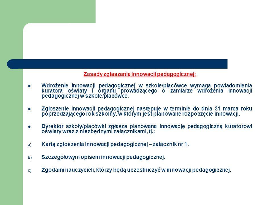 Zasady zgłaszania innowacji pedagogicznej: