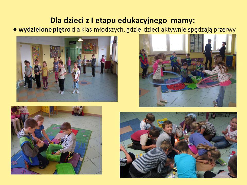 Dla dzieci z I etapu edukacyjnego mamy: ● wydzielone piętro dla klas młodszych, gdzie dzieci aktywnie spędzają przerwy
