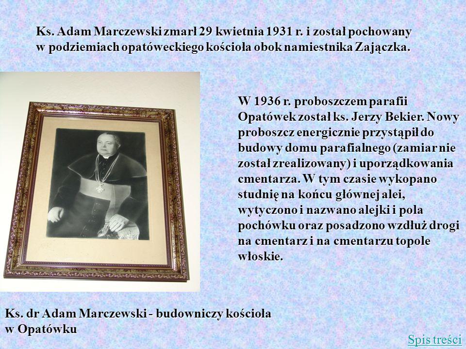 Ks. Adam Marczewski zmarł 29 kwietnia 1931 r