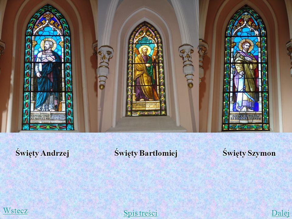 Święty Andrzej Święty Bartłomiej Święty Szymon Wstecz Spis treści Dalej