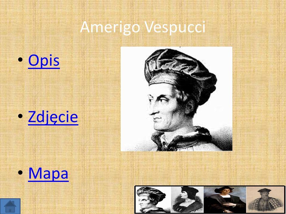 Amerigo Vespucci Opis Zdjęcie Mapa
