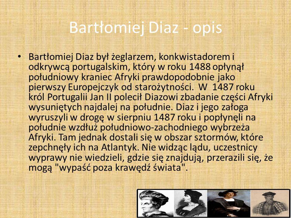 Bartłomiej Diaz - opis
