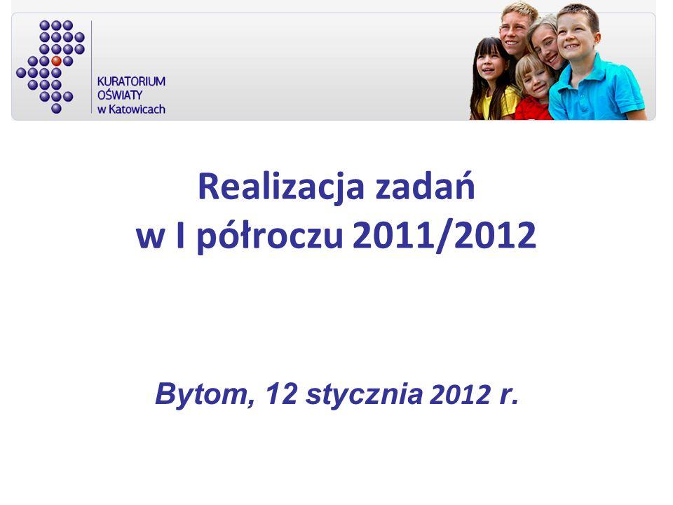 Realizacja zadań w I półroczu 2011/2012
