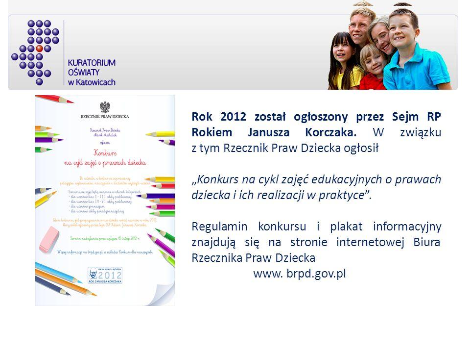 Rok 2012 został ogłoszony przez Sejm RP Rokiem Janusza Korczaka