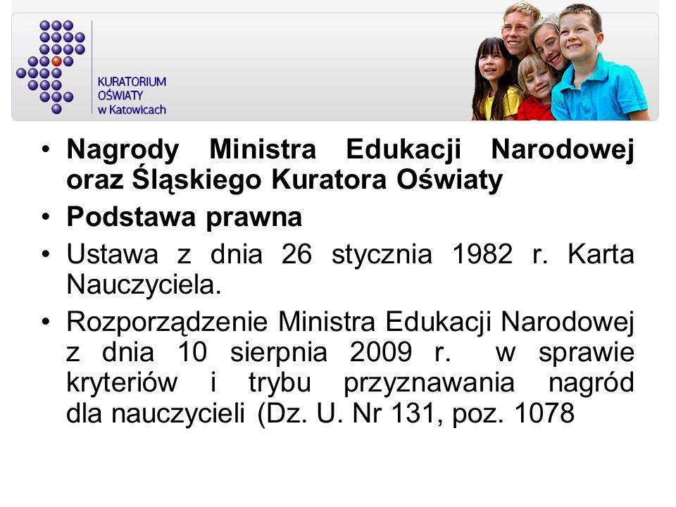 Nagrody Ministra Edukacji Narodowej oraz Śląskiego Kuratora Oświaty