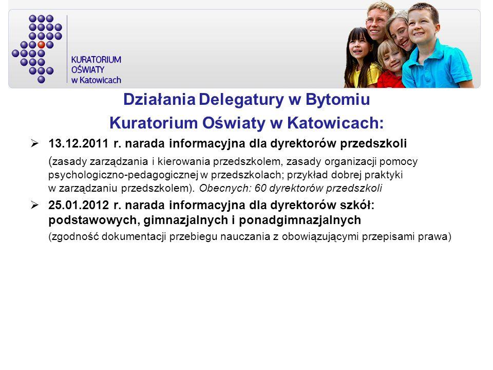 Działania Delegatury w Bytomiu Kuratorium Oświaty w Katowicach: