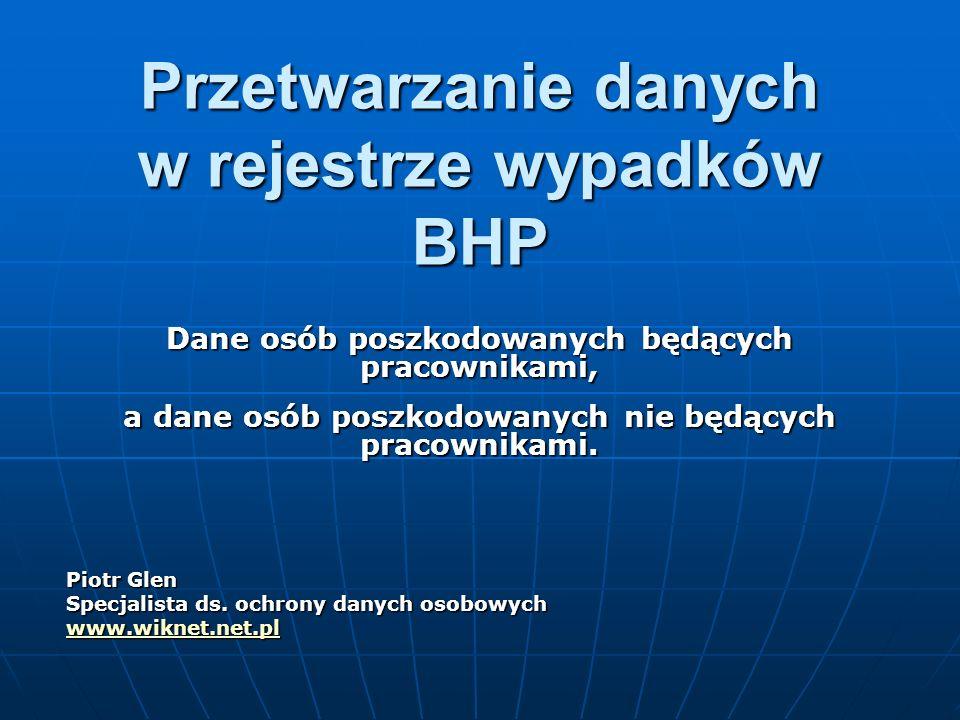 Przetwarzanie danych w rejestrze wypadków BHP