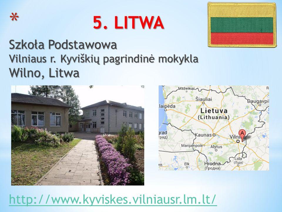 5. LITWA Szkoła Podstawowa Vilniaus r. Kyviškių pagrindinė mokykla Wilno, Litwa.