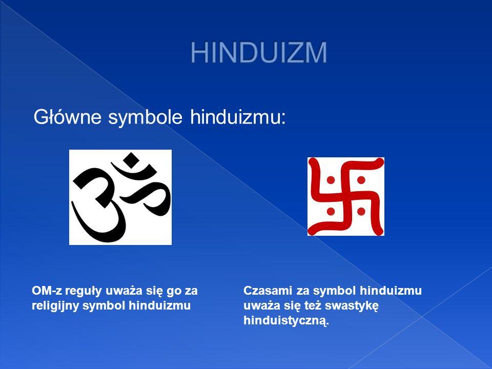 HINDUIZM Główne symbole hinduizmu: