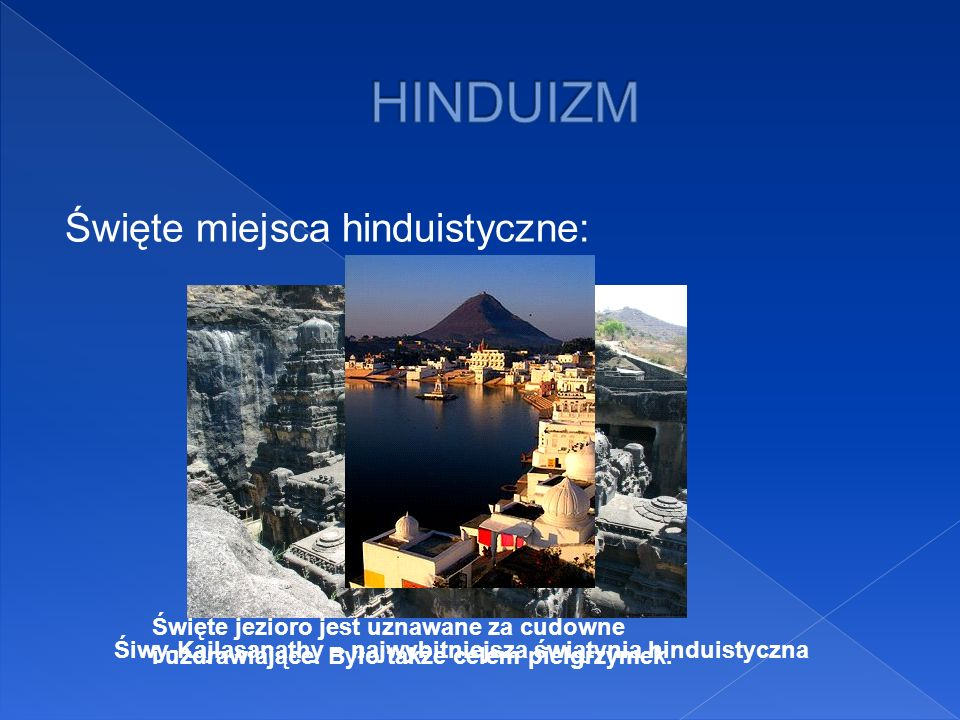 HINDUIZM Święte miejsca hinduistyczne: