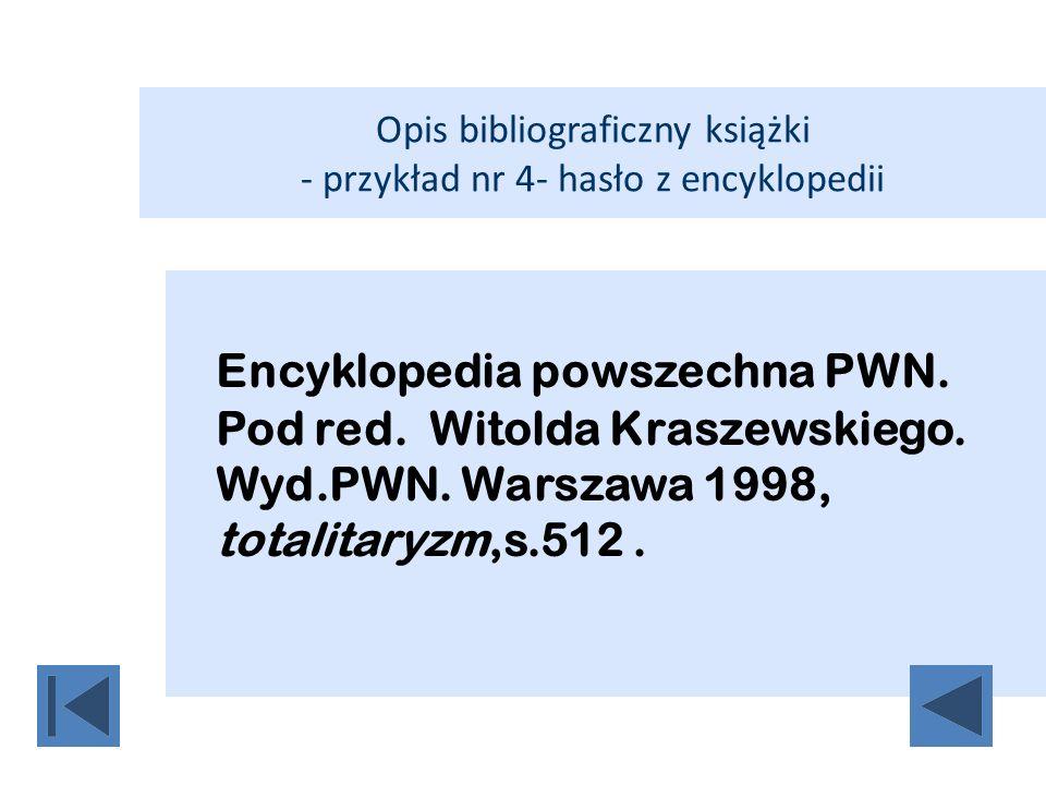 Opis bibliograficzny książki - przykład nr 4- hasło z encyklopedii