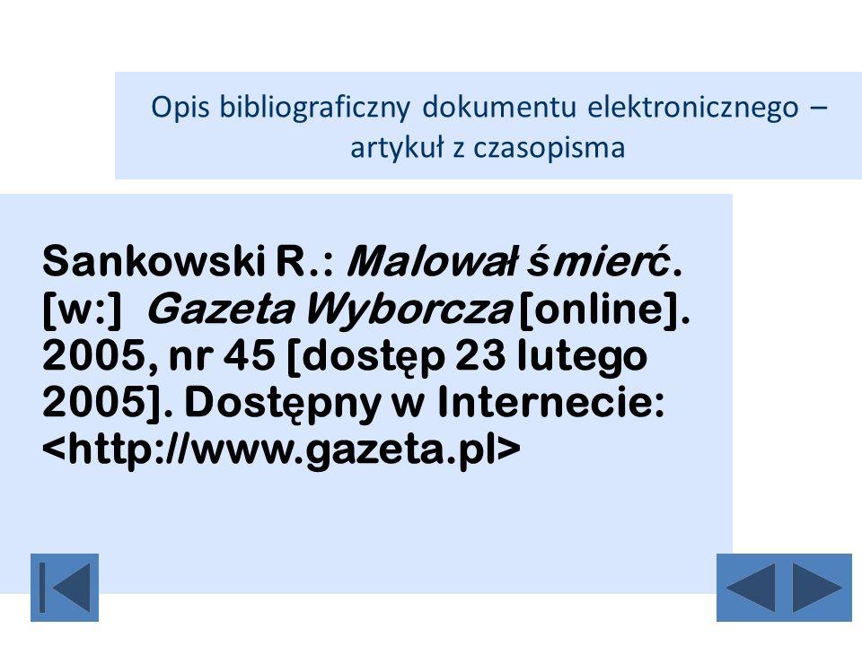 Opis bibliograficzny dokumentu elektronicznego – artykuł z czasopisma