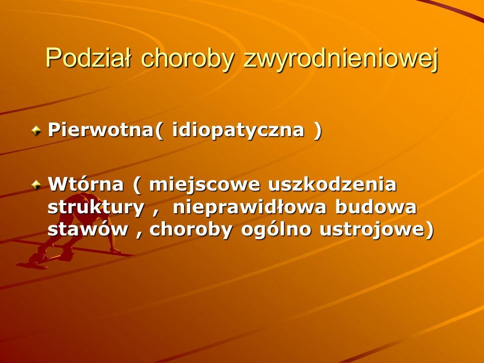 Podział choroby zwyrodnieniowej
