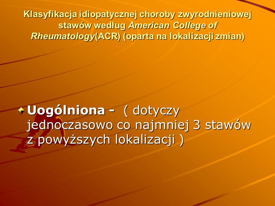 Klasyfikacja idiopatycznej choroby zwyrodnieniowej stawów według American College of Rheumatology(ACR) (oparta na lokalizacji zmian)