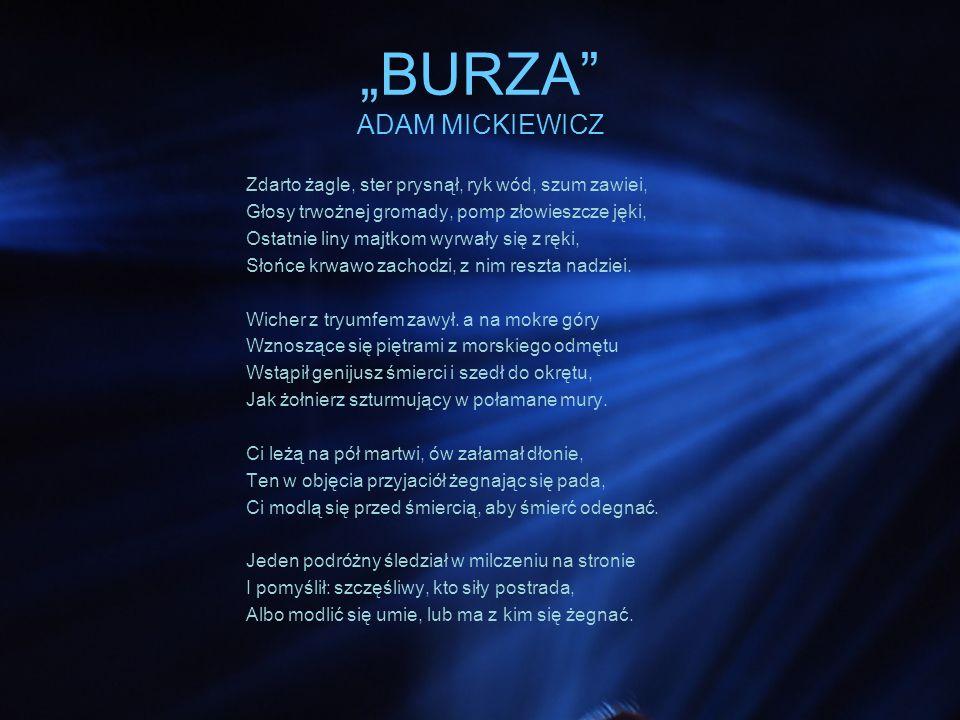 """""""BURZA ADAM MICKIEWICZ"""