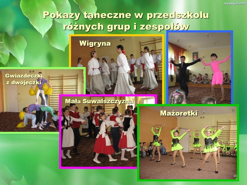 Pokazy taneczne w przedszkolu różnych grup i zespołów