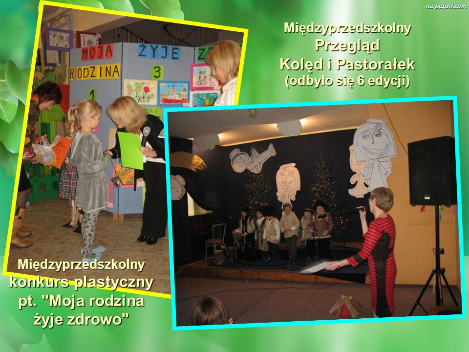 Międzyprzedszkolny Przegląd Kolęd i Pastorałek (odbyło się 6 edycji)