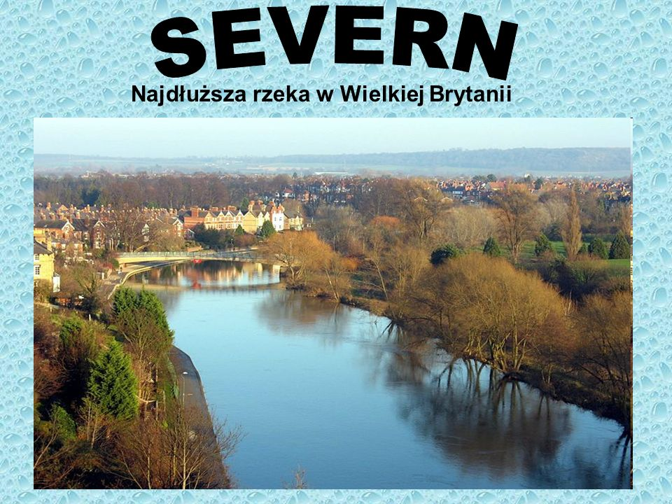 Najdłuższa rzeka w Wielkiej Brytanii