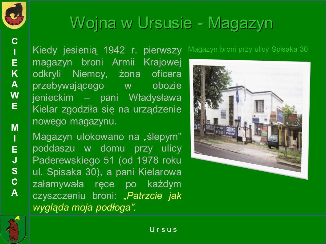 Wojna w Ursusie - Magazyn