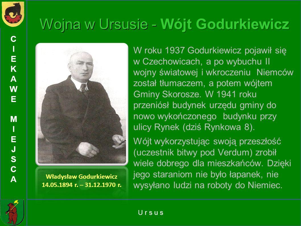 Wojna w Ursusie - Wójt Godurkiewicz