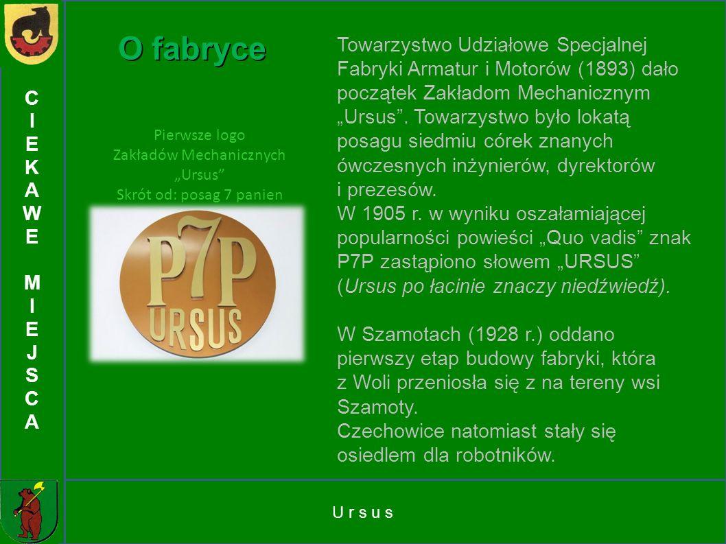 """Zakładów Mechanicznych """"Ursus"""